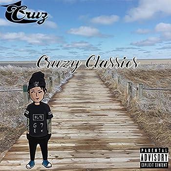 Cruzy Classics [Explicit]