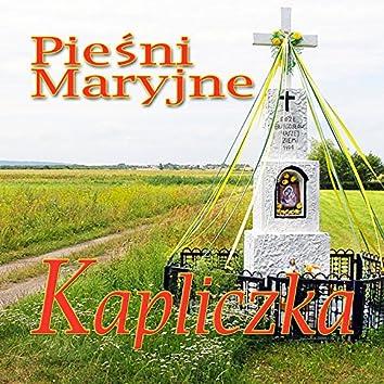 Piesni Maryjne Kapliczka