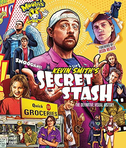 Kevin Smith's Secret Stash: The Definitive Visual History (Classic Movies, Film History, Cinema Book
