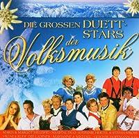 Die Grossen Duettstars Der Volksmusik