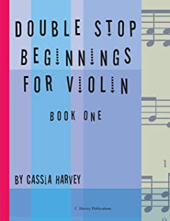 Double Stop Beginnings for Violin, Book One