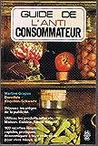 Guide de l'anti consommateur