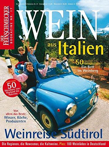 DER FEINSCHMECKER Wein aus Italien (Feinschmecker Bookazines)