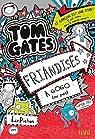 Tom Gates, tome 6 : Friandises à gogo par Pichon