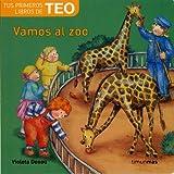 Vamos al zoo (Tus primeros libros de Teo)