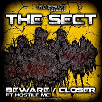Beware / Closer