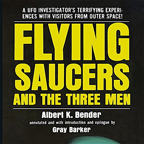 Flying Saucers and the Three Men audiobook cover art