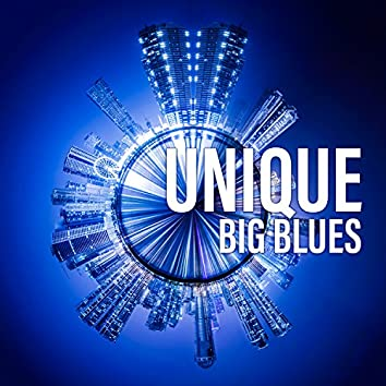 Unique Big Blues: Best Selection for Evening with Smooth Guitar Rhythms