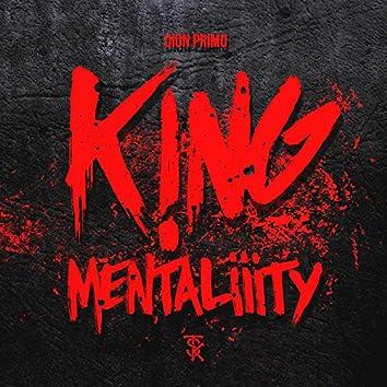 King Mentality