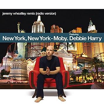 New York, New York (feat. Debbie Harry) [Jeremy Wheatley Remix]