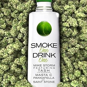 Smoke One, Drink One (feat. Tash, Masta C, Pakkafella & Saint Stone)