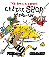 The World-Famous Cheese Shop Break-in 1847804306 Book Cover