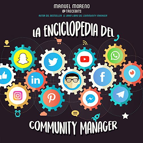 La enciclopedia del Community Manager [The Community Manager's Encyclopedia] audiobook cover art