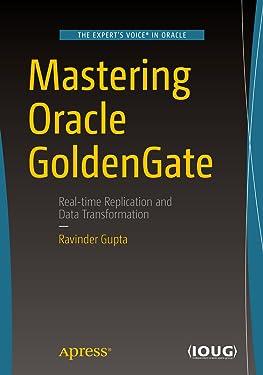 Mastering Oracle GoldenGate
