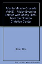 Atlanta Miracle Crusade (VHS) - Friday Evening Service with Benny Hinn - from the Orlando Christian Center