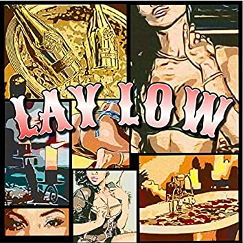 Lay Low (feat. Nix)