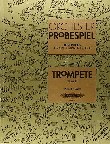 Orchesterprobespiel: Trompete: Sammlung wichtiger Passagen