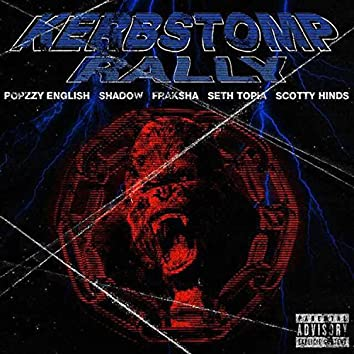 Kerbstomp Rally (feat. Popzzy English, Shadow, Seth Topia & Scotty Hinds)