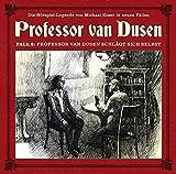 Professor van Dusen: Die neuen Fälle - Fall 06: Professor van Dusen schlägt sich selbst