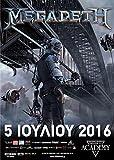 MEGADETH- Dystopia @ Athens-Piraeus 117 Academy, 05/07/16 (POSTER 50 X 69 CM.)