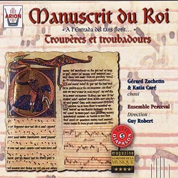Manuscrit du roi : Trouvères & troubadours