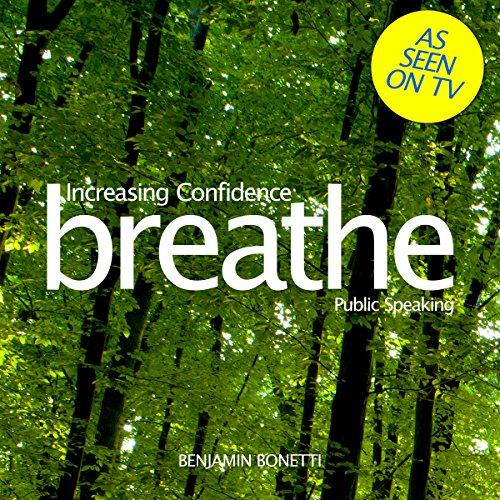 Breathe - Increasing Confidence: Public Speaking Titelbild