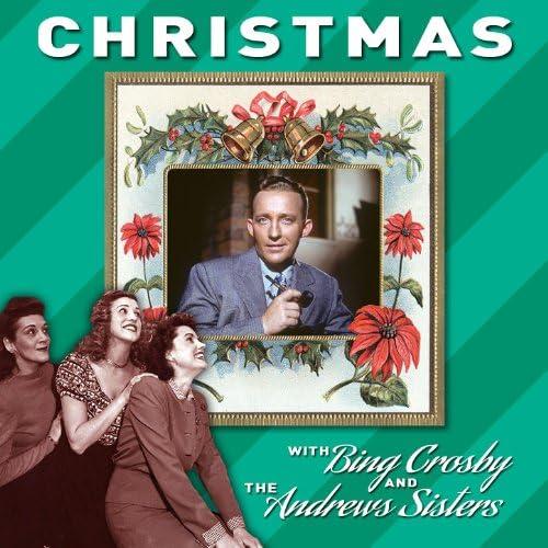 Bing Crosby, The Andrews Sisters