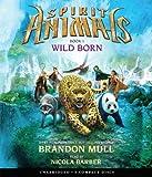 Wild Born (Spirit Animals)