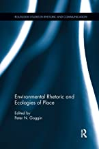 Best environmental rhetoric and ecologies of place Reviews