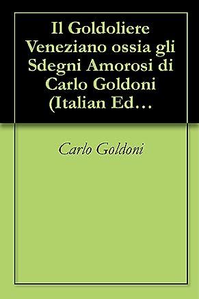 Il Goldoliere Veneziano ossia gli Sdegni Amorosi di Carlo Goldoni