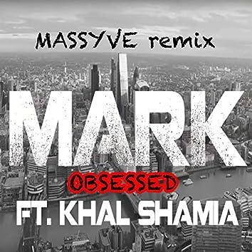 Obsessed (Massyve Remix)