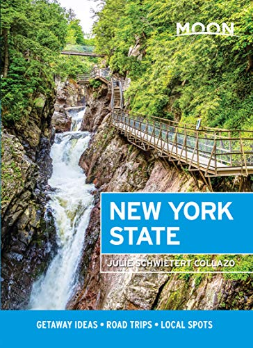 Moon New York State: Getaway Ideas, Road Trips, Local Spots (Travel Guide)