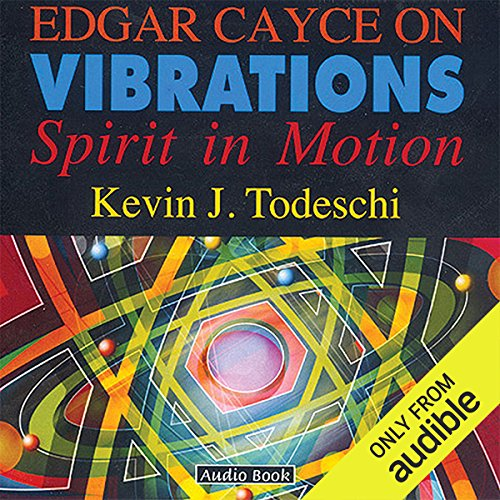 Edgar Cayce on Vibrations audiobook cover art