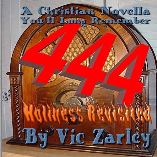 444: Holiness Revisited audiobook cover art