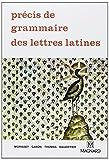 Précis de grammaire des lettres latines - Lycées, Classes préparatoires et Enseignement supérieur by René Morisset;Gason;Thomas;Baudiffier;Collectif(1990-01-01) - Magnard - 01/01/1990