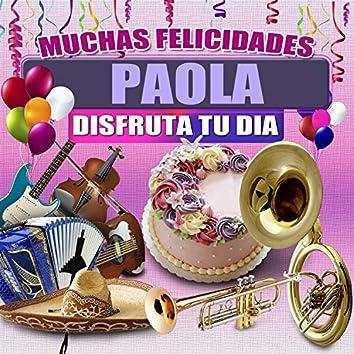 Muchas Felicidades Paola