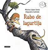 Rabo de lagartija: Premio Apel·les Mestres 2014