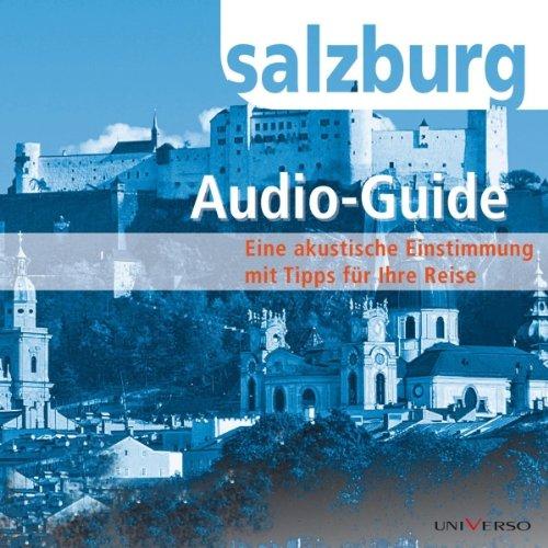 Reiseführer Salzburg                   Autor:                                                                                                                                 Roland Mischke                               Sprecher:                                                                                                                                 Andrea Spatzek                      Spieldauer: 1 Std. und 17 Min.     Noch nicht bewertet     Gesamt 0,0