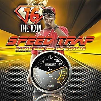 Speed Trap (feat. Struk Eze & Lil' Soulja)