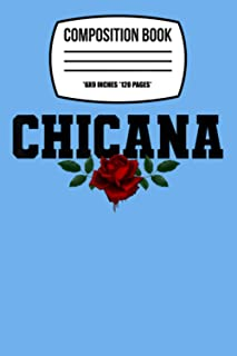 "Composition Notebook: Chicana - Latino Heritage Bleeding Rose 120 Wide Lined Pages - 6"" x 9"" - Planner, Journal, College R..."
