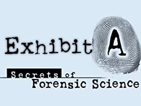 Exhibit A: Secrets of Forensic Science