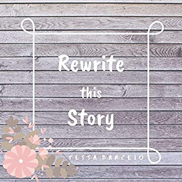 Rewrite This Story