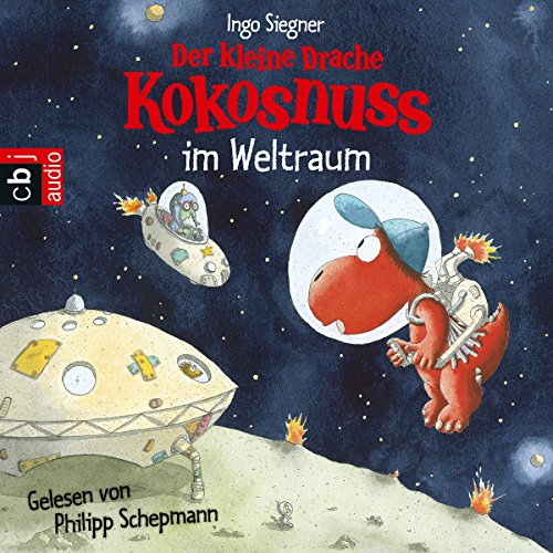 Der kleine Drache Kokosnuss im Weltraum (Der kleine Drache Kokosnuss 18) audiobook cover art