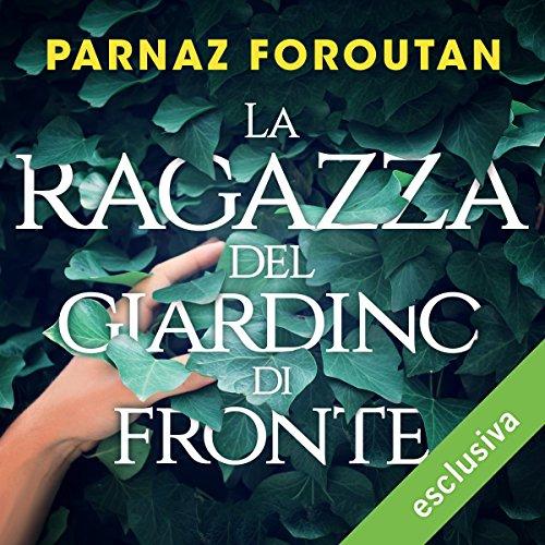 La ragazza del giardino di fronte | Parnaz Foroutan
