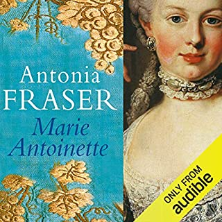 Marie Antoinette                   By:                                                                                                                                 Antonia Fraser                               Narrated by:                                                                                                                                 Eleanor Bron                      Length: 20 hrs and 18 mins     10 ratings     Overall 4.1