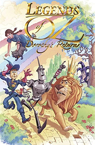 Legends of Oz: Dorothy's Return by Denton J. Tipton (2014-04-08)