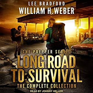 Long Road to Survival     The Complete Box Set: A Post-Apocalyptic Survival Thriller              Written by:                                                                                                                                 Lee Bradford,                                                                                        William H. Weber                               Narrated by:                                                                                                                                 Johnny Heller                      Length: 8 hrs and 41 mins     Not rated yet     Overall 0.0