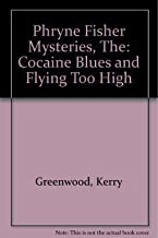 """Phryne Fisher Mysteries, The: """" Cocaine Blues """" and """" Flying Too High """""""