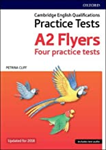 Cambridge English Qualifications Young Learners Practice Tests: Cambridge Young Learners English Tests: Flyers (Revised 2018 Edition)