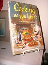 COOKING AS YOU LIKE IT - ILLUSTRATED WITH COLOR WOODCUTS - RECIPES FROM CELEBRITES (1963) HARDBACK
